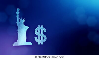 dollar sign and emblem of The Statue of Liberty. Finance background of luminous particles. 3D loop animation with depth of field, bokeh and copy space for your text.. Blue v3