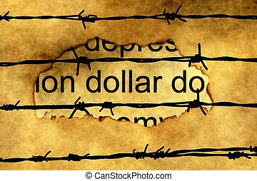 Dollar text on paper hole against barbwire