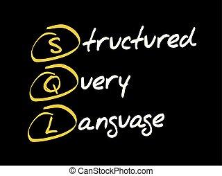 domanda, strutturato, -, lingua, sql