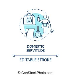Domestic servitude blue concept icon. Low paid house duties abstract idea thin line illustration. Forced home labour. Cleaning and laundry. Vector isolated outline color drawing. Editable stroke