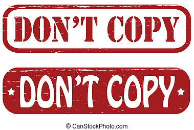 Don t copy - Stamp with text don t copy inside, vector ...