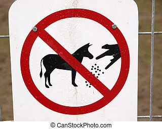 Don´t Feed Sign - Don´t Feed the Animals Sign