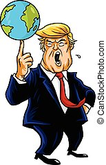 Donald Trump Cartoon Playing Globe. Vector Caricature...