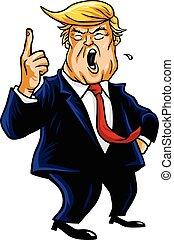 Donald Trump Shouting, You're Fired! Cartoon Caricature