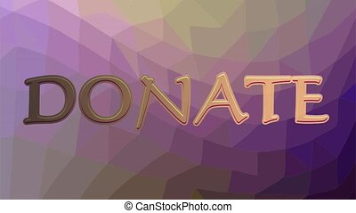 Donate banner with flying pink hearts and golden inscription. Polygonal background in purple color.