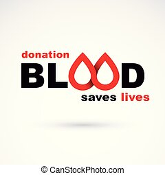 Donate blood inscription isolated on white. Save life conceptual graphic illustration. Medical care symbol.