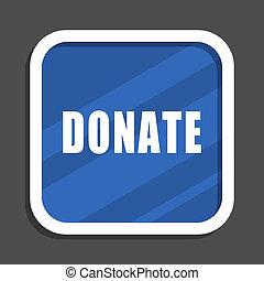 Donate blue flat design square web icon