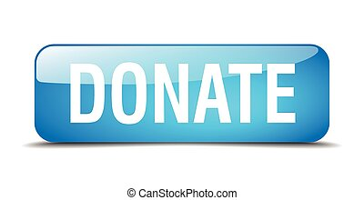 donate blue square 3d realistic isolated web button