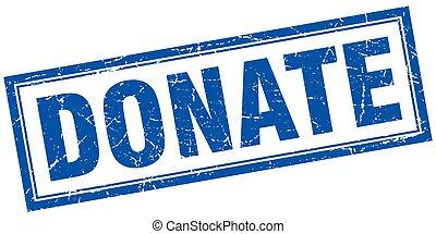 donate blue square grunge stamp on white