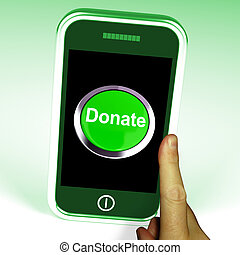 Donate Button On Mobile Shows Charity And Fundraising - ...