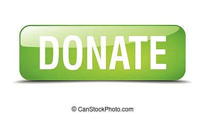 donate green square 3d realistic isolated web button