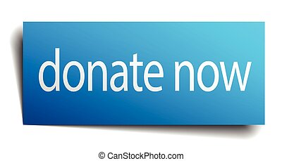 donate now blue paper sign on white background