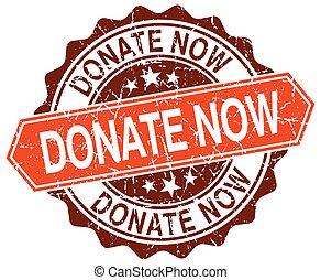 donate now orange round grunge stamp on white