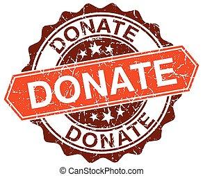 donate orange round grunge stamp on white