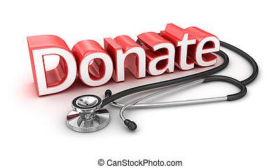 Donate text, 3d medicine Concept