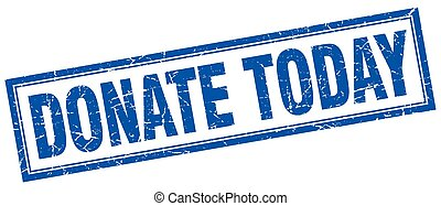 donate today blue square grunge stamp on white