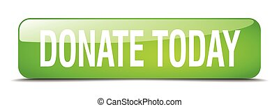 donate today green square 3d realistic isolated web button