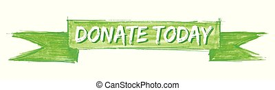 donate today hand painted ribbon sign