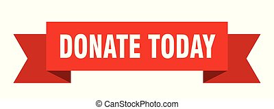 donate today ribbon. donate today isolated sign. donate today banner