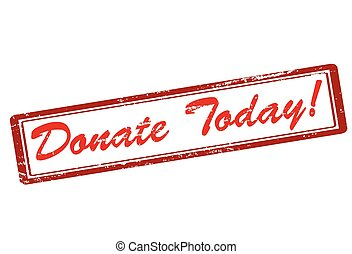 Rubber stamp with text donate today inside, vector illustration