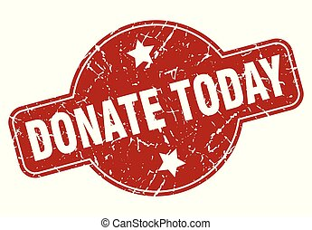 donate today vintage stamp. donate today sign