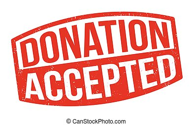 Donation accepted grunge rubber stamp