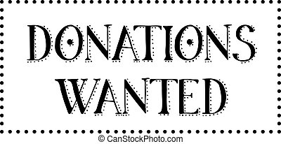 DONATIONS WANTED stamp on white background