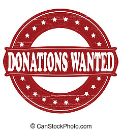 Donations wanted - Stamp with text donations wanted inside,...