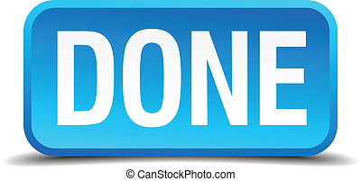 done blue 3d realistic square isolated button