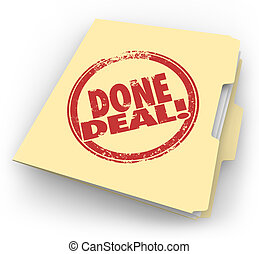 Done Deal Manila Folder Official Contract Signed Sale Closed...
