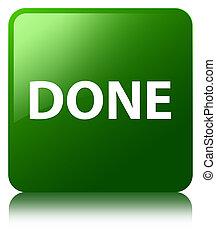 Done green square button