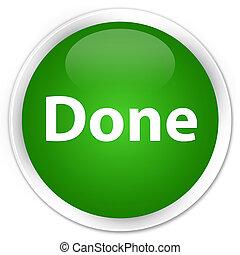 Done premium green round button