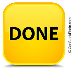 Done special yellow square button