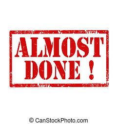done!-stamp, σχεδόν