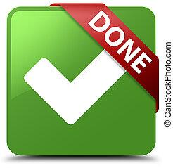 Done (validate icon) soft green square button red ribbon in corner