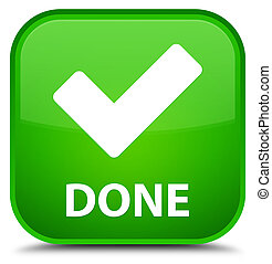 Done (validate icon) special green square button
