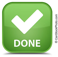Done (validate icon) special soft green square button