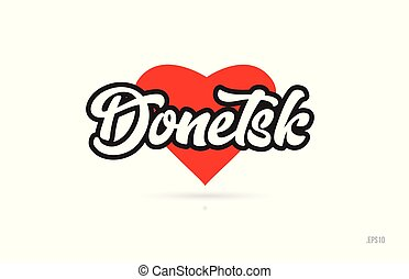 donetsk city text design with red heart typographic icon design suitable for touristic promotion