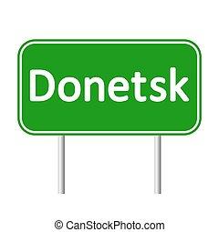 Donetsk road sign isolated on white background.