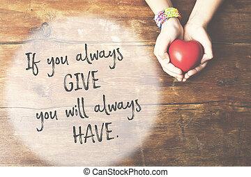 donner, avoir, mains
