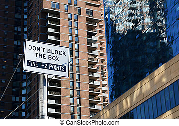 DON'T BLOCK THE BOX street sign in New York City