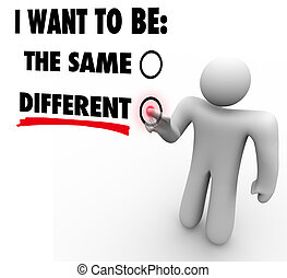 Don't Change A Thing - Everything Changes - Choose Different...