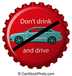 dont drink and drive concept, isolated object over white...