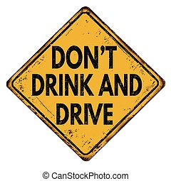 Don't drink and drive vintage metallic sign