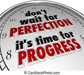 dont, espera, para, perfeição, tempo, progresso, relógio, mensagem