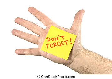 Don't Forget Note In Palm of Hand