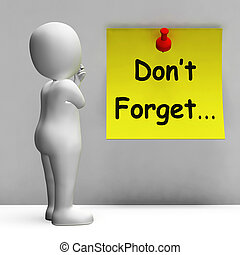 Don't Forget Note Meaning Important Remember Forgetting