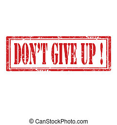 Don't Give Up!-stamp