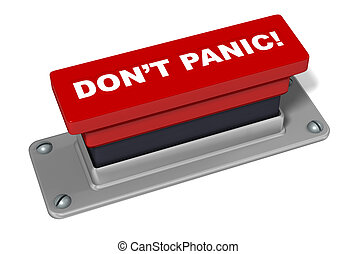 Don't Panic Button in Red 3D Rendered Illustration - An...