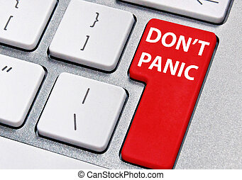 Don't panic - Computer key labelled don't panic